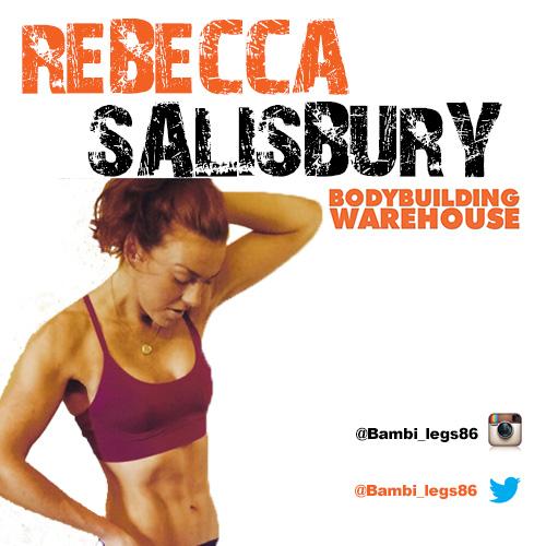 Bodybuilding Warehouse Ambassador Rebecca Salisbury